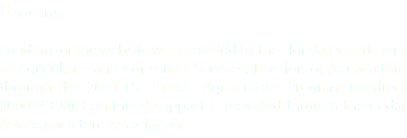 Funding Funding for the website was provided by the Florida Department of Agriculture and Consumer Services, Division of Aquaculture through the 2014-15 Florida Aquaculture Program (contract #00094300). Continued support is provided through the Cedar Key Aquaculture Association.